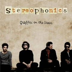 Graffiti On The Train (CD1) - Stereophonics