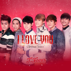 I Love You (Christmas Season) - T-Focus