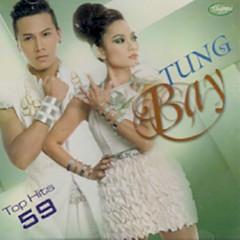 Tung Bay (Top Hits 59)