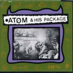 Atom And His Package (CD1)