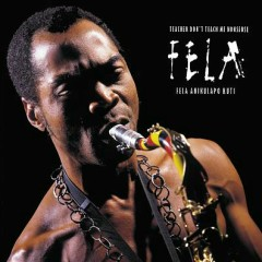 Teacher Don't Teach Me Nonsense - Fela Kuti