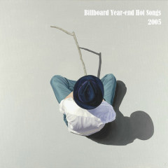 Billboard Hot 100 Of 2005 (CD6)