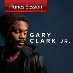 Gary Clark Jr. - iTunes Session