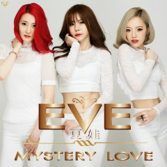 Mystery Love (Single) - EVE