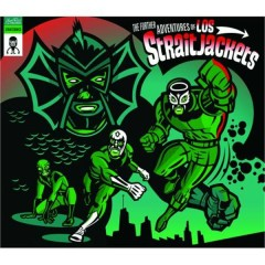 The Further Adventures of Los Straitjackets - Los Straitjacket