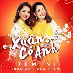 Xuân Có Anh - Jemini Band