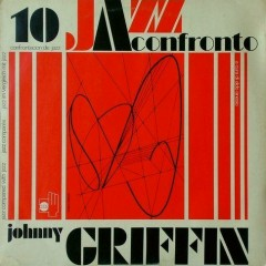 Jazz A Confronto - Johnny Griffin