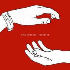 Hospice - The Antlers