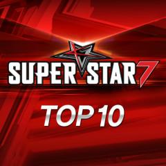 SUPER STAR K7 Top 10