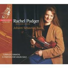 Bach:Complete Sonatas And Partitas For Violin Solo CD1  - Rachel Podger