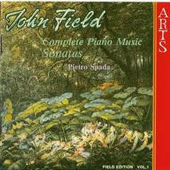 John Field Complete Piano Works CD1 - Pietro Spada