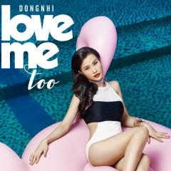 Love Me Too (Single)