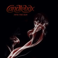 Into The Sun - Candlebox