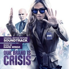 Our Brand Is Crisis OST - David Wingo