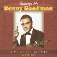 The King Of Swing (1928-1949): Squeeze Me