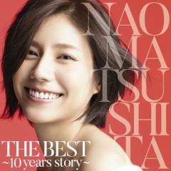 THE BEST ~10 years story~ CD1 - Matsushita Nao