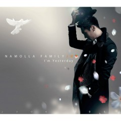 I'm Yesterday - JW Namolla Family