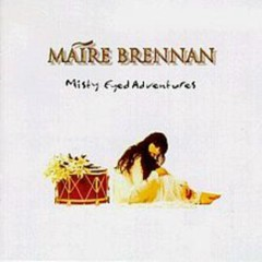 Misty Eyed Adventures - Moya Brennan