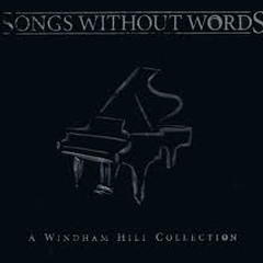 Songs Without Words A Windham Hill Collection
