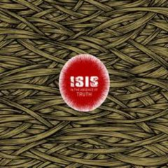 In The Absence Of Truth - Isis