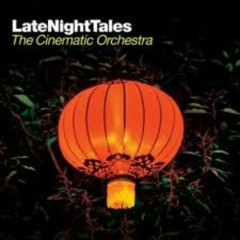 Late NightTales : The Cinematic Orchestra (CD2) - The Cinematic Orchestra
