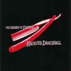 Haunted Dancehall - The Sabres of Paradise