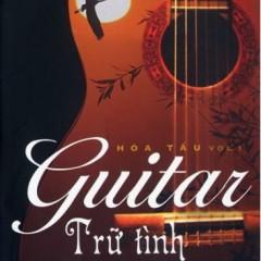 Hòa Tấu Guitar Trữ Tình Vol 1