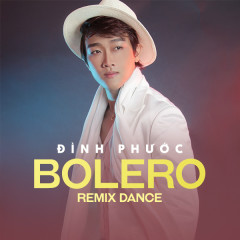 Bolero Remix Dance