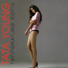 Temperature Rising - Tata Young