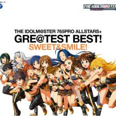 THE iDOLM@STER 765PRO ALLSTARS+ GRE@TEST BEST! -SWEET&SMILE!- (CD1)