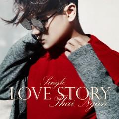 Love Story - Thái Ngân