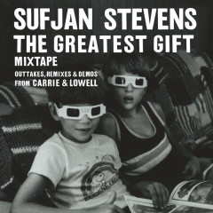 The Greatest Gift - Sufjan Stevens
