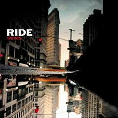Waves - Ride