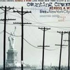 Across A Wire (Live In New York City) (CD1) - Counting Crows