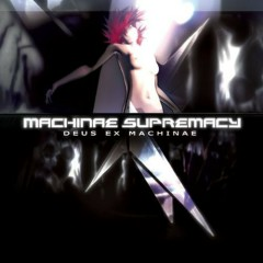 Deus Ex Machinae - Machinae Supremacy