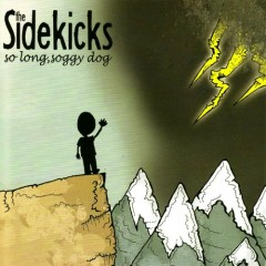 So Long Soggy Dog - The Sidekicks