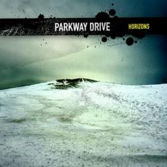 Horizons - Parkway Drive