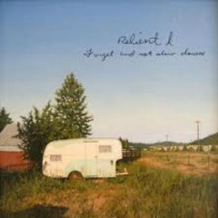 Forget And Not Slow Down - Relient K