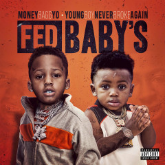Fed Baby's - Moneybagg Yo, Youngboy Never Broke Again