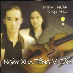 Ngày Xưa Tiếng Vĩ Cầm - Minh Thuận