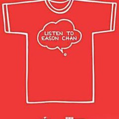 LISTEN TO EASON CHAN (Disc 1)