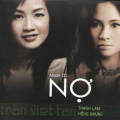 Nợ - Thanh Lam, Hồng Nhung