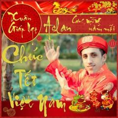 Chúc Tết Việt Nam - Aslan
