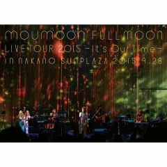 moumoon FULLMOON LIVE TOUR 2015 - moumoon