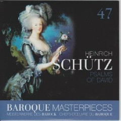 Baroque Masterpieces CD 47 - Schutz Psalms Of David - Frieder Bernius