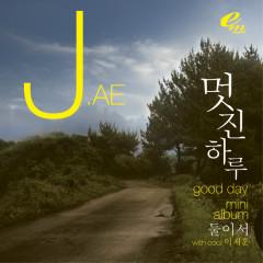 Good Day - J.Ae