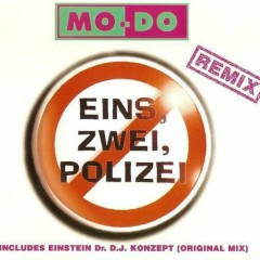 Eins, Zwei, Polizei (Remixes) - Mo-Do