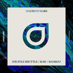 Shuffle Shuttle / Raw / Bamboo (Single)