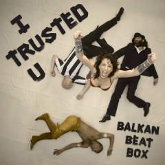 I Trusted U (Single)