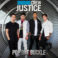 Pop Dat Buckle (Single) - Justice Crew